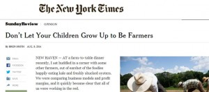 nyt dont grow up to be farmers