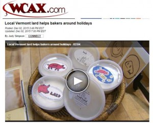 wcax piece on lard